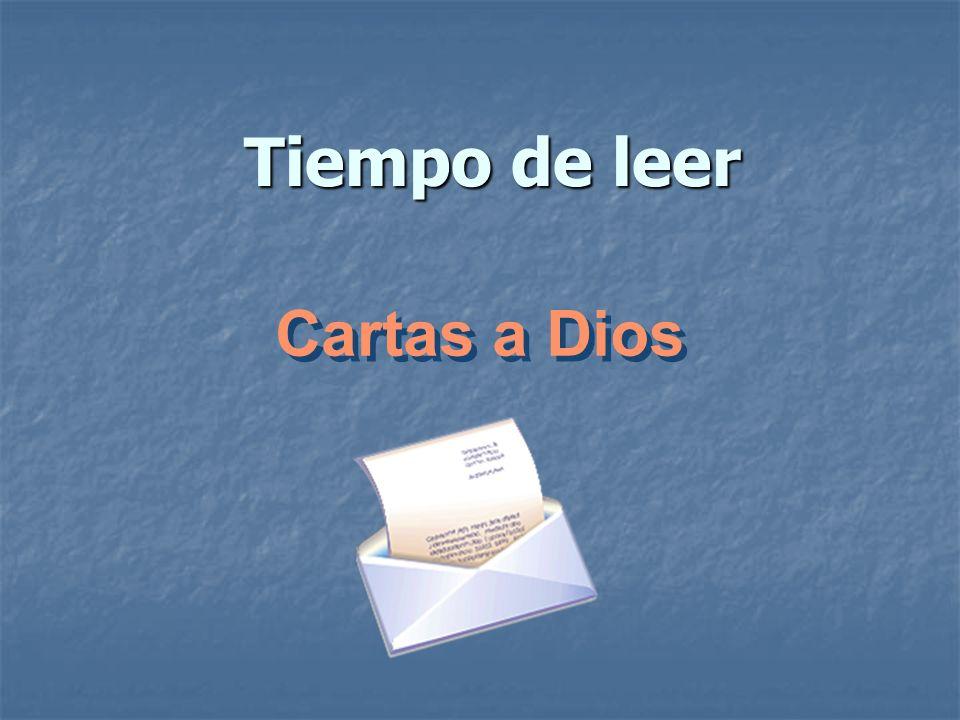 Tiempo de leer Cartas a Dios