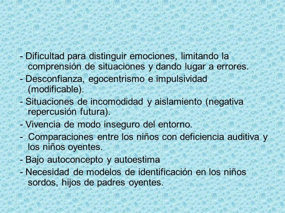 - Dificultad para distinguir emociones, limitando la comprensión de situaciones y dando lugar a errores.