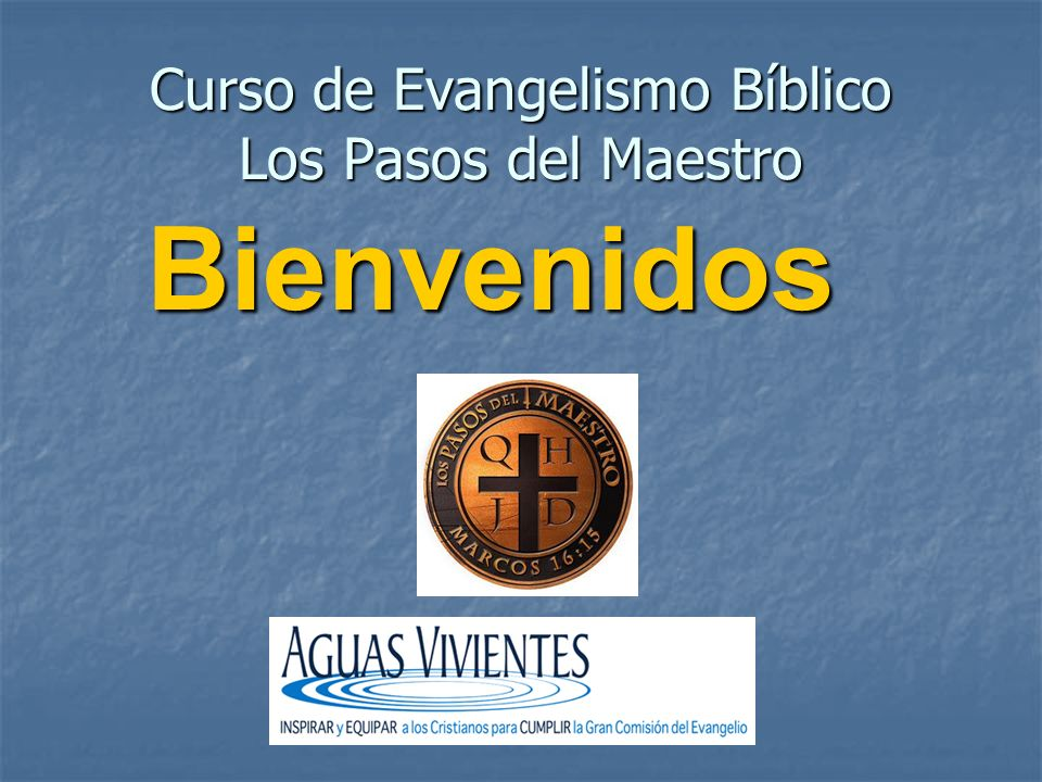 Curso de Evangelismo Bíblico Los Pasos del Maestro