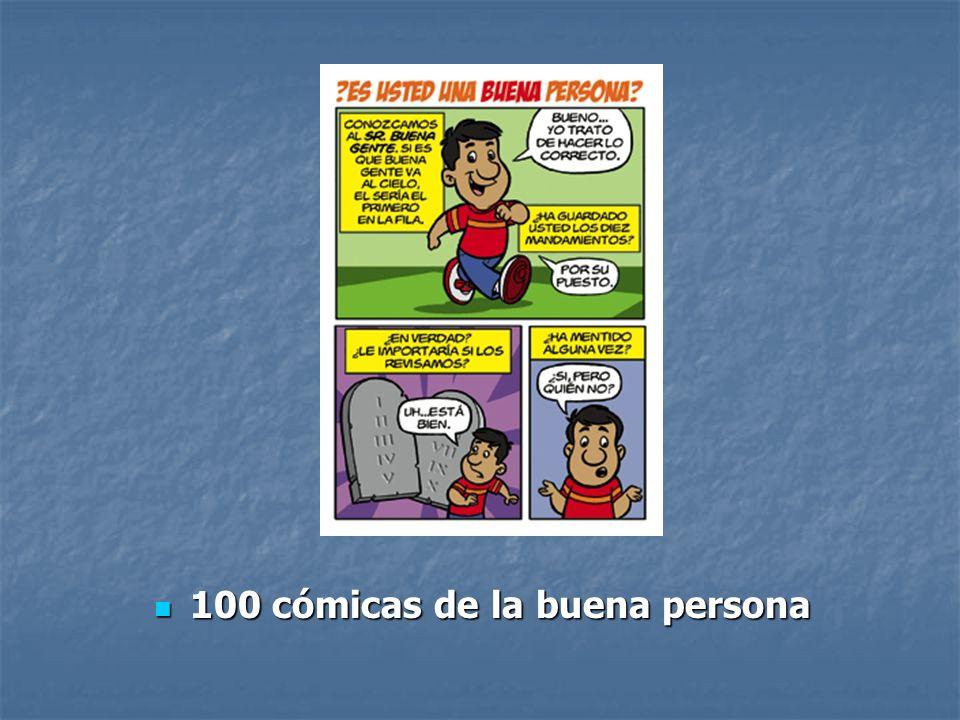 100 cómicas de la buena persona