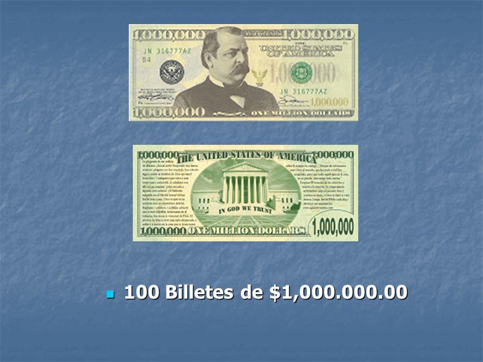 100 Billetes de $1,000.000.00