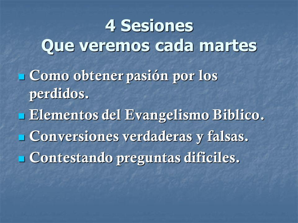 4 Sesiones Que veremos cada martes