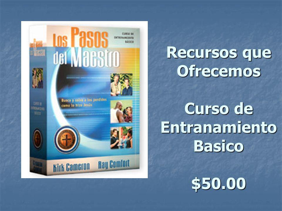 Recursos que Ofrecemos Curso de Entranamiento Basico $50.00