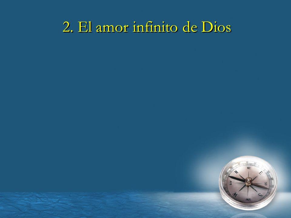 2. El amor infinito de Dios