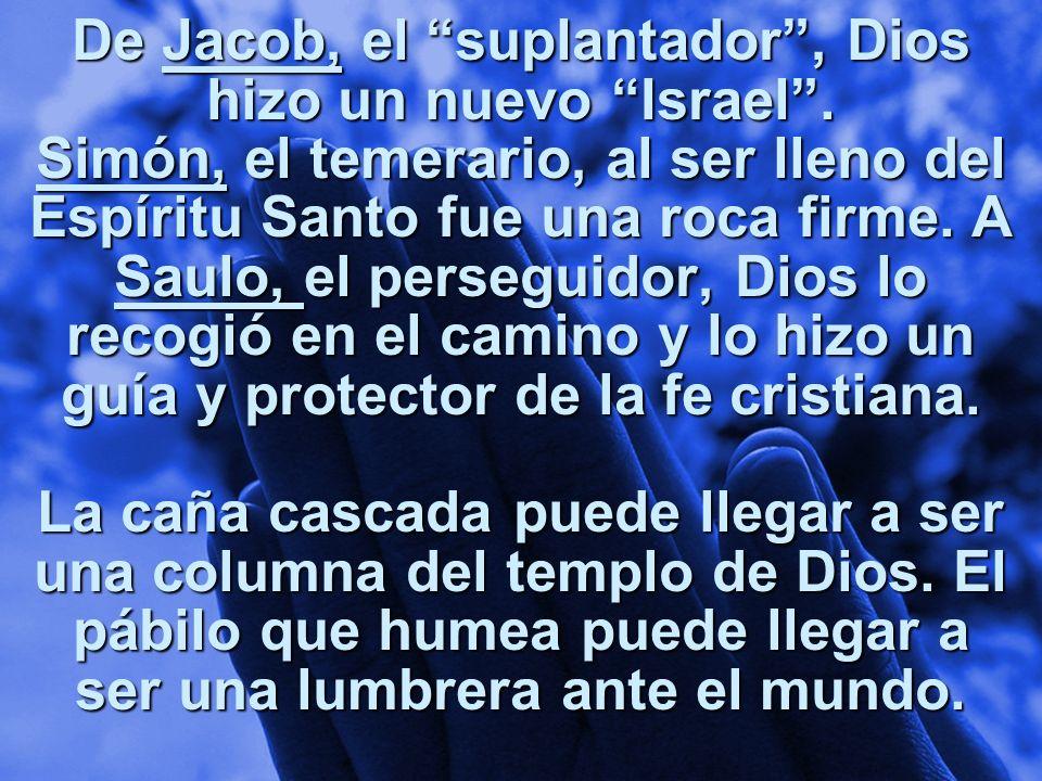 De Jacob, el suplantador , Dios hizo un nuevo Israel