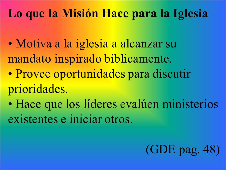 Lo que la Misión Hace para la Iglesia