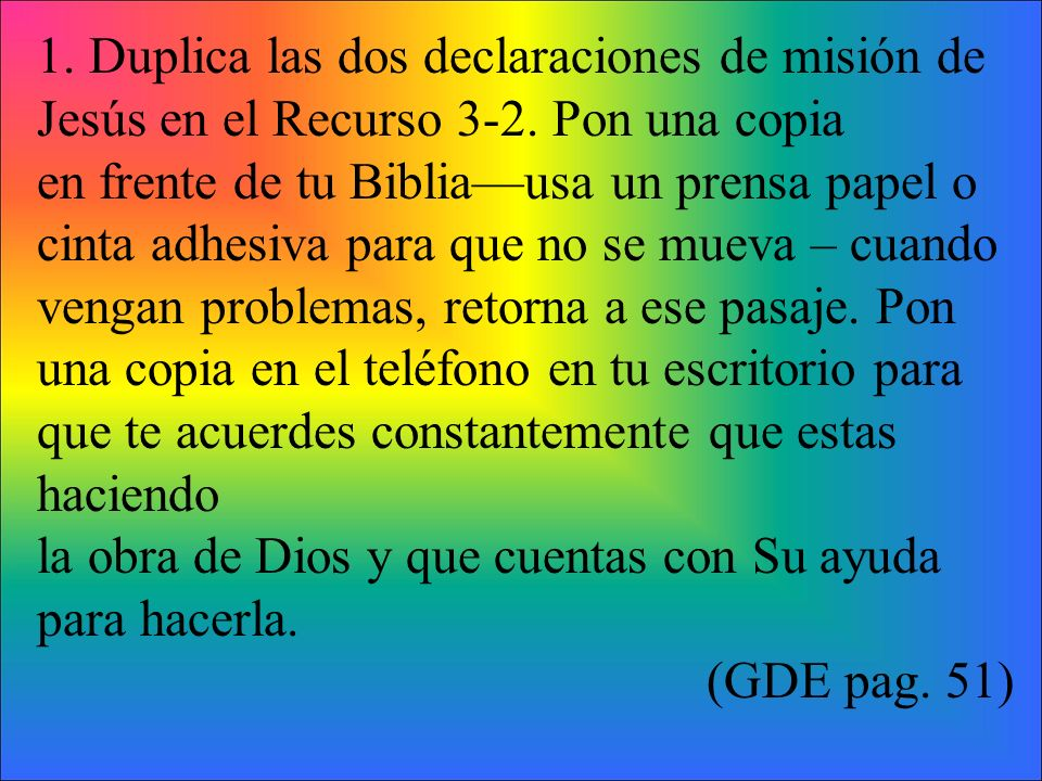 1. Duplica las dos declaraciones de misión de Jesús en el Recurso 3-2