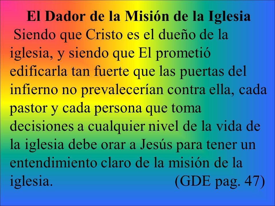 El Dador de la Misión de la Iglesia