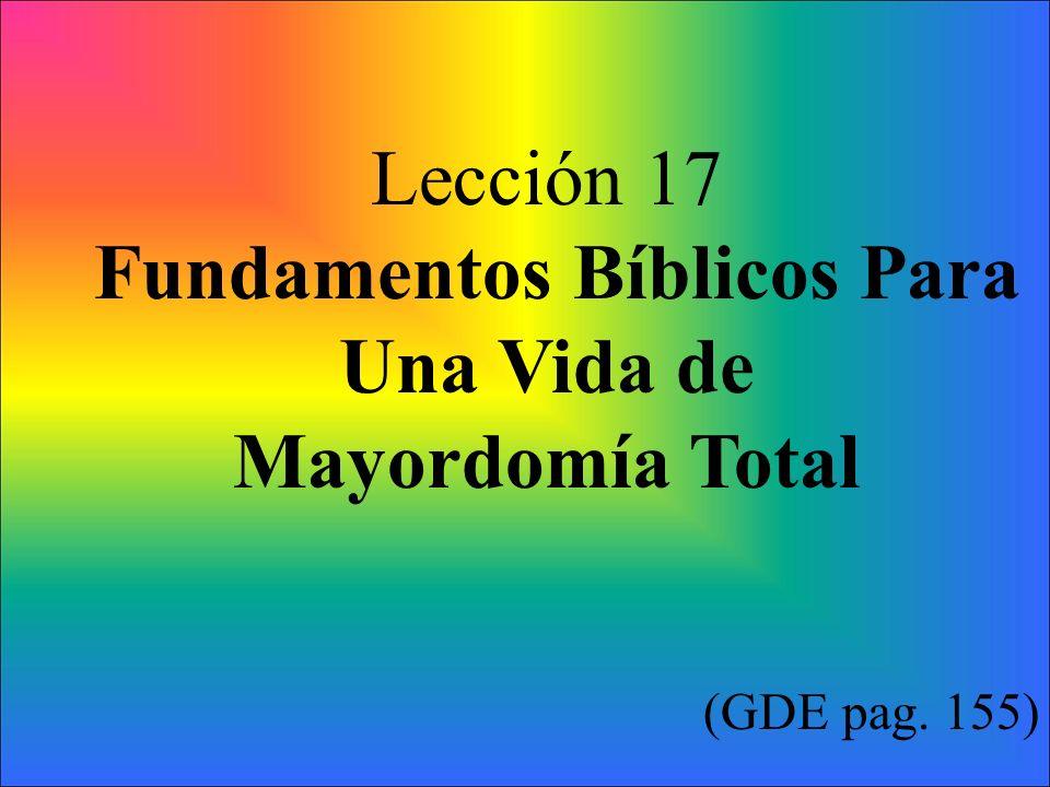 Fundamentos Bíblicos Para Una Vida de