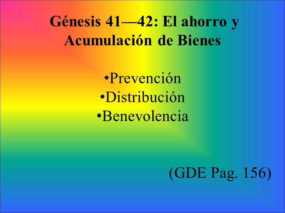 Génesis 41—42: El ahorro y Acumulación de Bienes