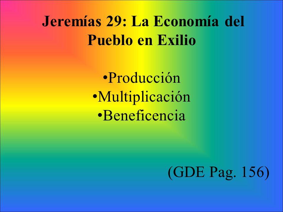 Jeremías 29: La Economía del Pueblo en Exilio