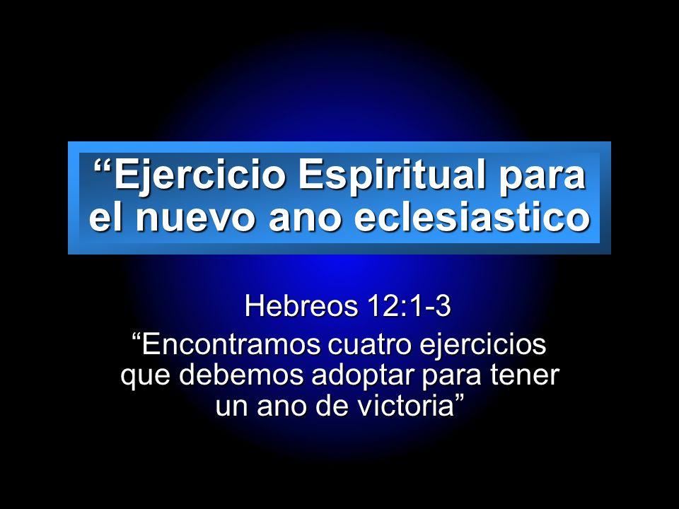 Ejercicio Espiritual para el nuevo ano eclesiastico