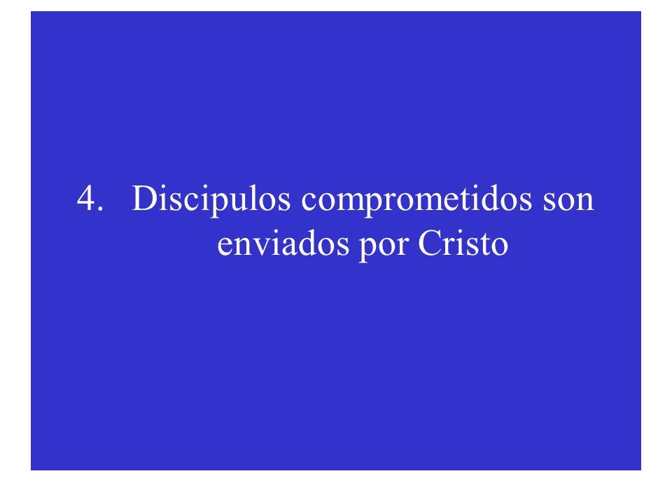 Discipulos comprometidos son enviados por Cristo