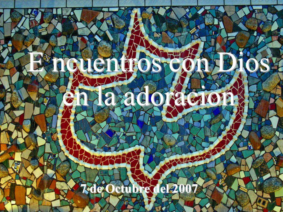 E ncuentros con Dios en la adoracion