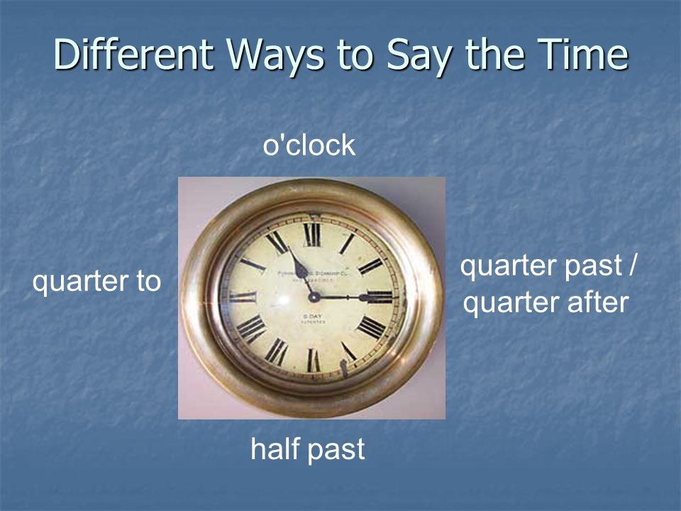 Different Ways to Say the Time