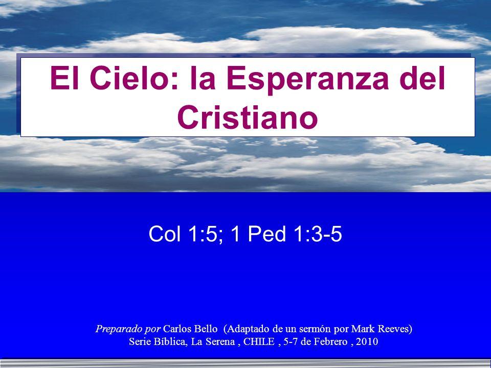 El Cielo: la Esperanza del Cristiano