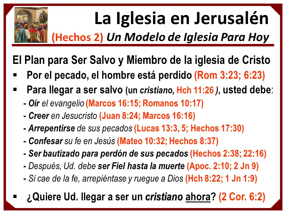 La Iglesia en Jerusalén (Hechos 2) Un Modelo de Iglesia Para Hoy