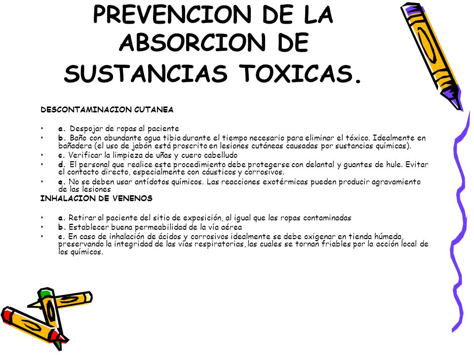 PREVENCION DE LA ABSORCION DE SUSTANCIAS TOXICAS.