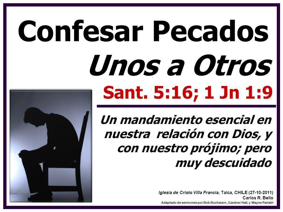 Confesar Pecados Unos a Otros