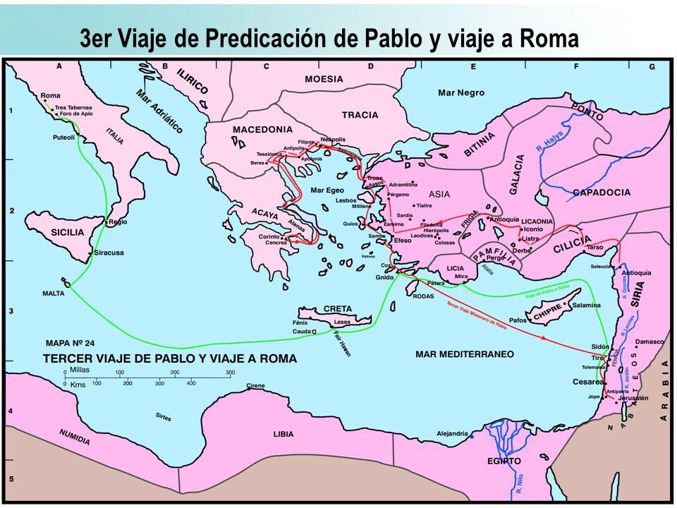 3er Viaje de Predicación de Pablo y viaje a Roma