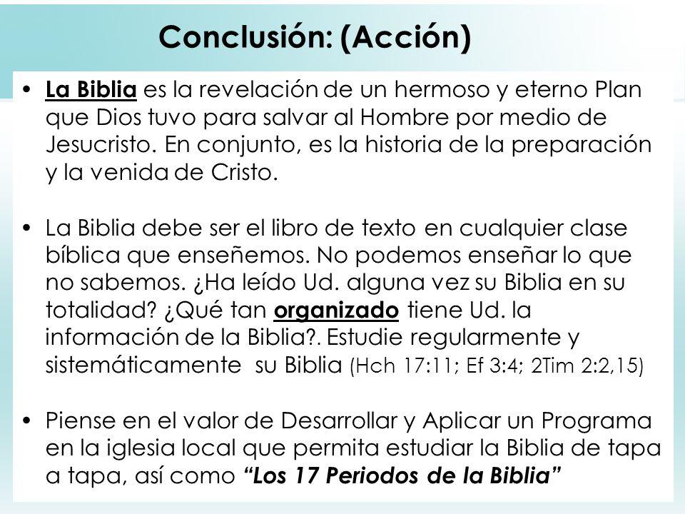 Conclusión: (Acción)