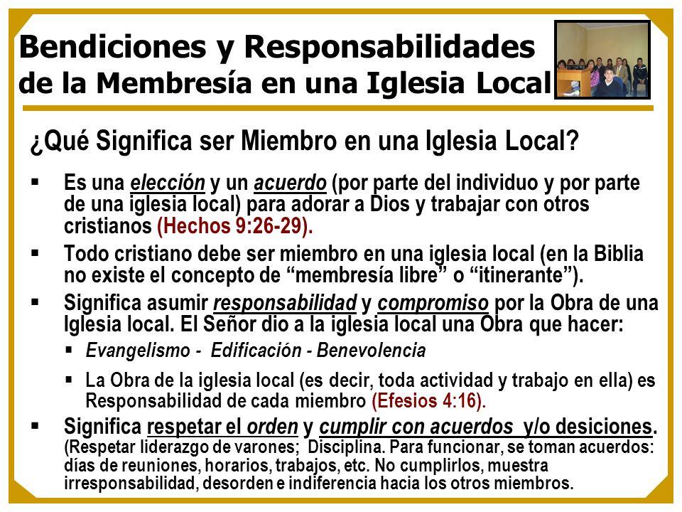 Bendiciones y Responsabilidades de la Membresía en una Iglesia Local