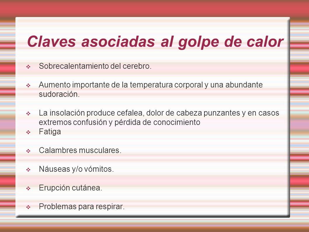 Claves asociadas al golpe de calor