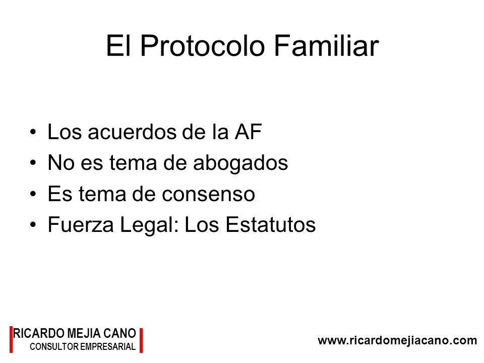 El Protocolo Familiar Los acuerdos de la AF No es tema de abogados