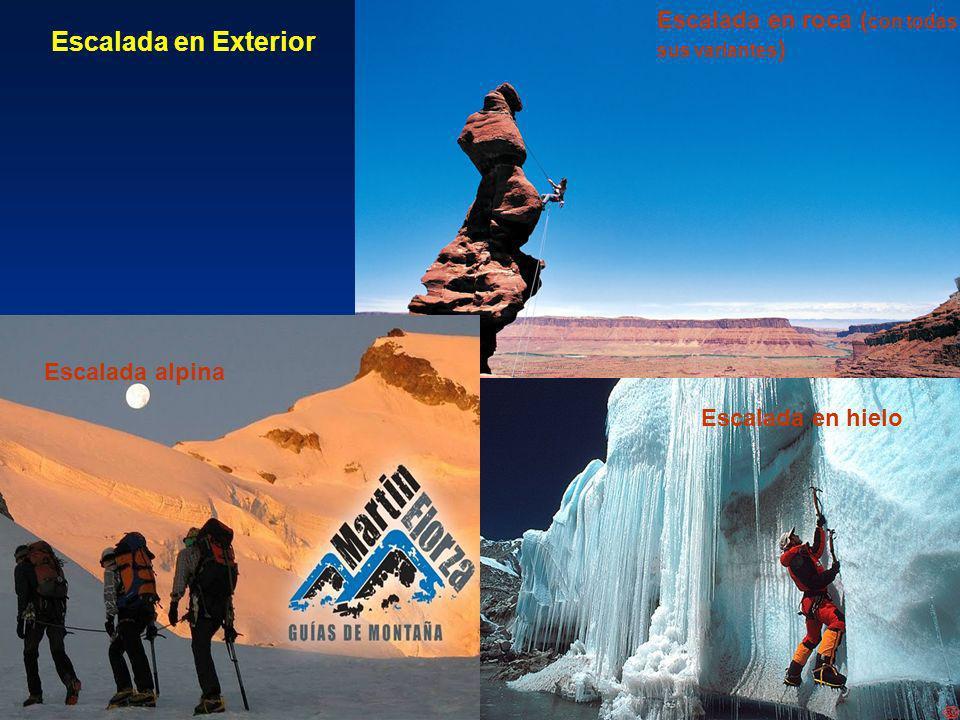 Escalada en Exterior Escalada en roca (con todas Escalada alpina