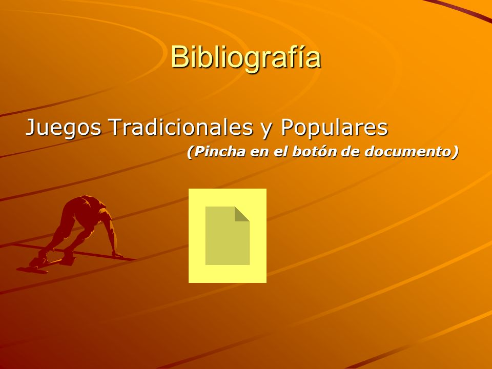 Bibliografía Juegos Tradicionales y Populares