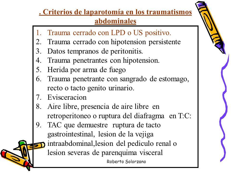 . Criterios de laparotomía en los traumatismos abdominales