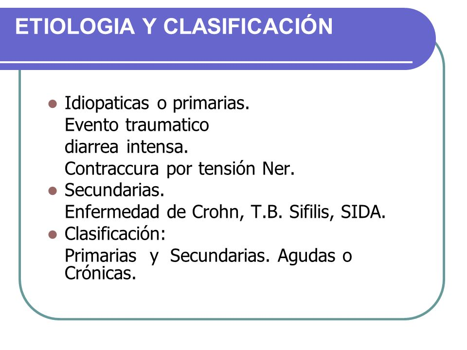 ETIOLOGIA Y CLASIFICACIÓN