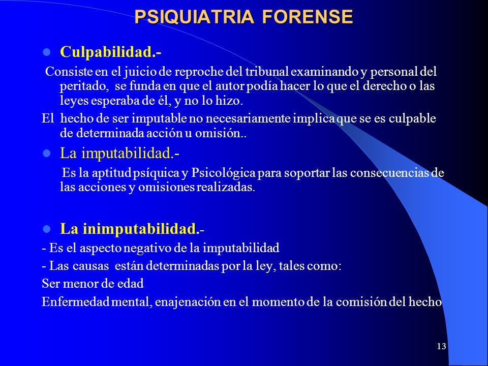 PSIQUIATRIA FORENSE Culpabilidad.- La imputabilidad.-