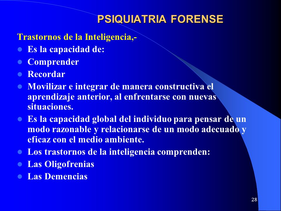 PSIQUIATRIA FORENSE Trastornos de la Inteligencia,-