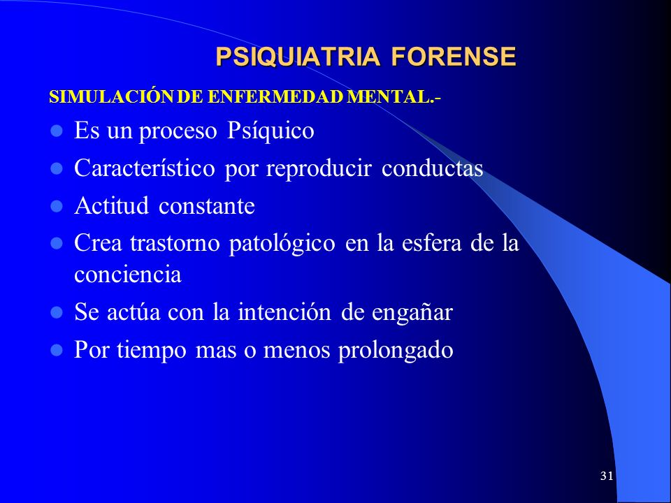 Característico por reproducir conductas Actitud constante