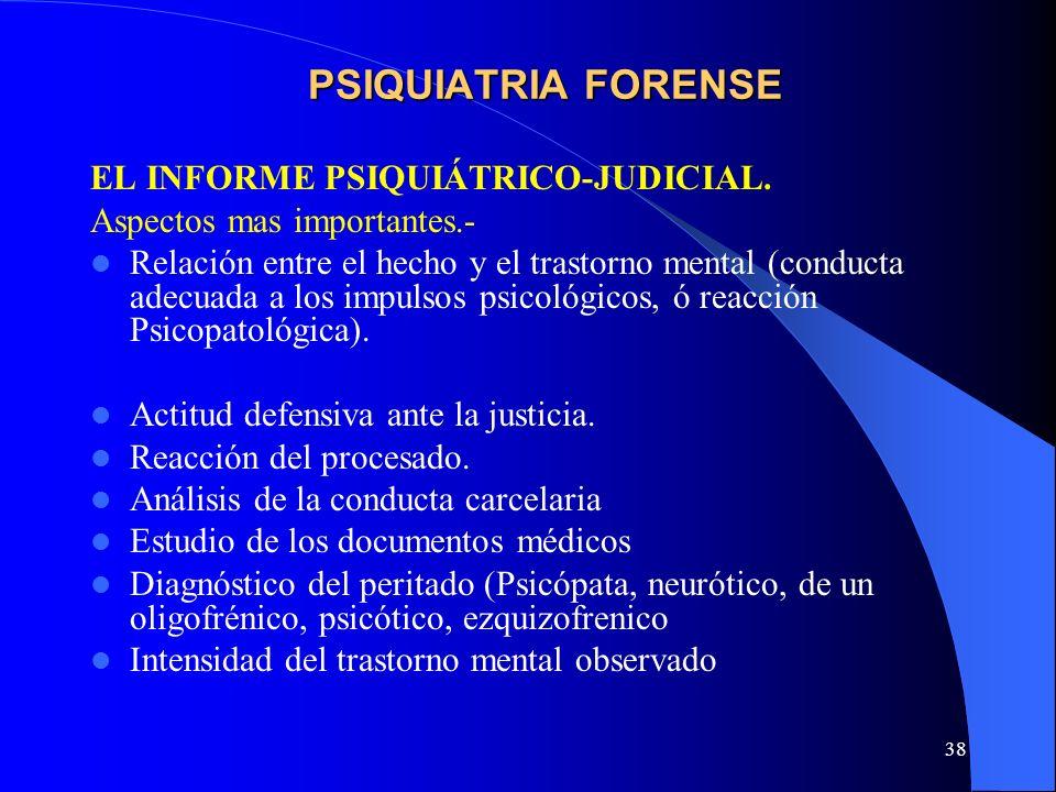 PSIQUIATRIA FORENSE EL INFORME PSIQUIÁTRICO-JUDICIAL.