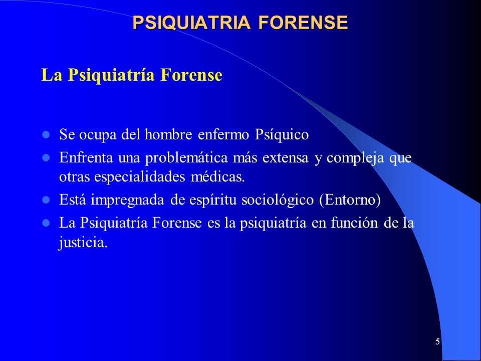 La Psiquiatría Forense