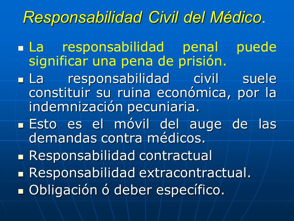 Responsabilidad Civil del Médico.