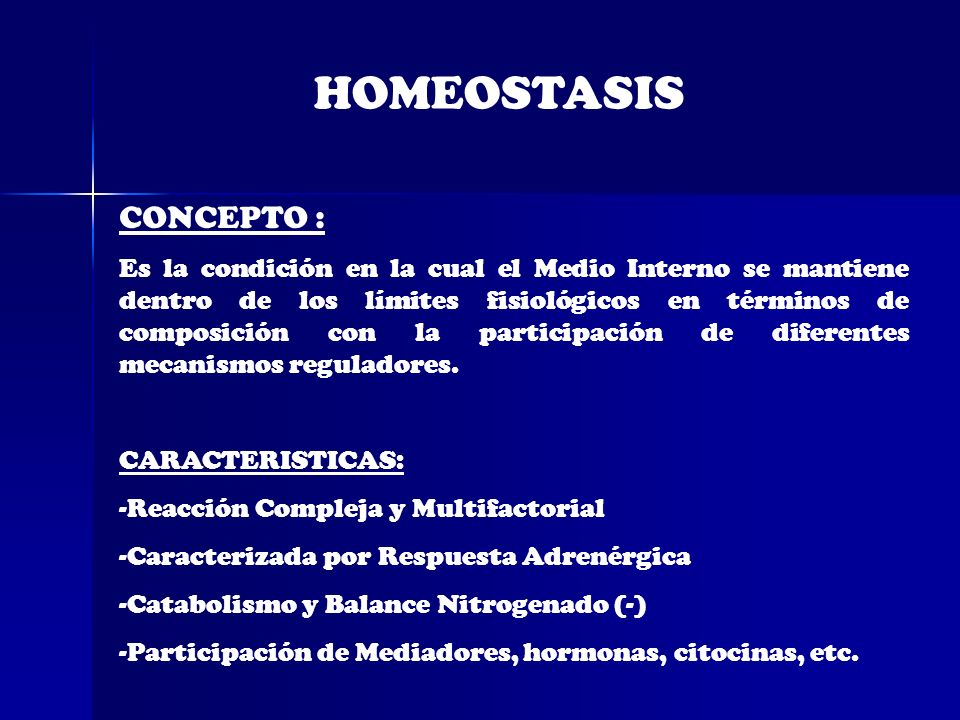 HOMEOSTASIS CONCEPTO :