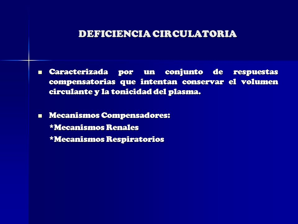 DEFICIENCIA CIRCULATORIA