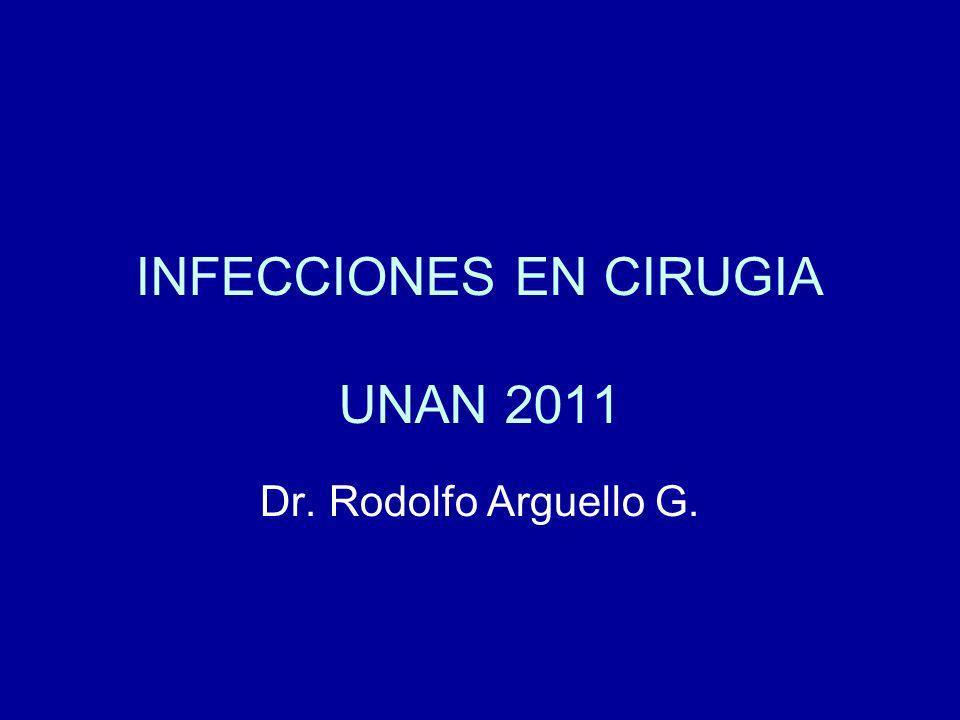 INFECCIONES EN CIRUGIA UNAN 2011
