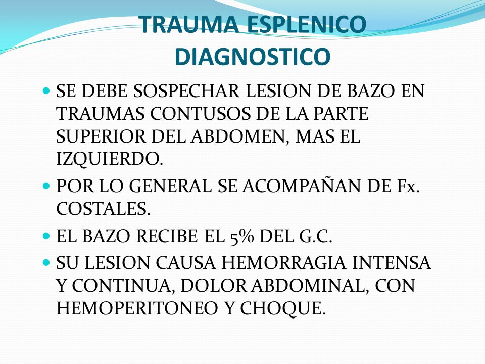 TRAUMA ESPLENICO DIAGNOSTICO