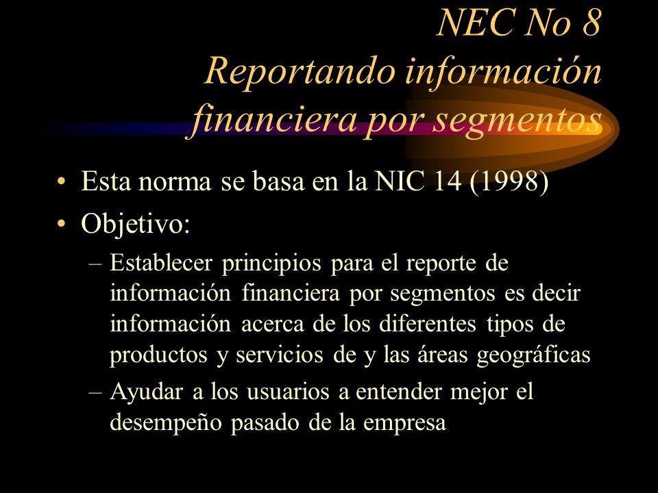NEC No 8 Reportando información financiera por segmentos