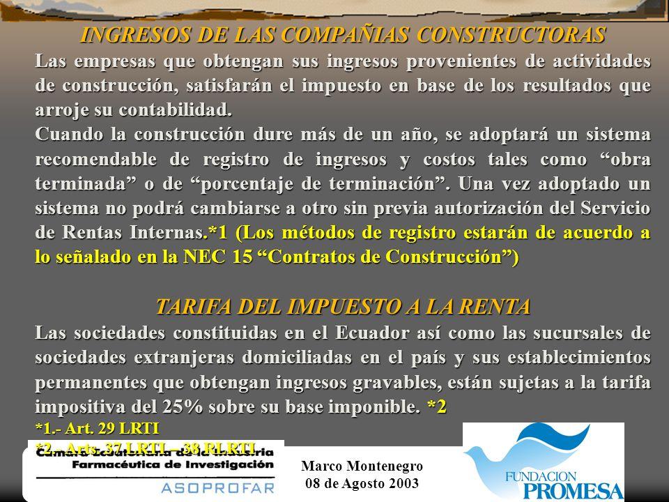 INGRESOS DE LAS COMPAÑIAS CONSTRUCTORAS TARIFA DEL IMPUESTO A LA RENTA