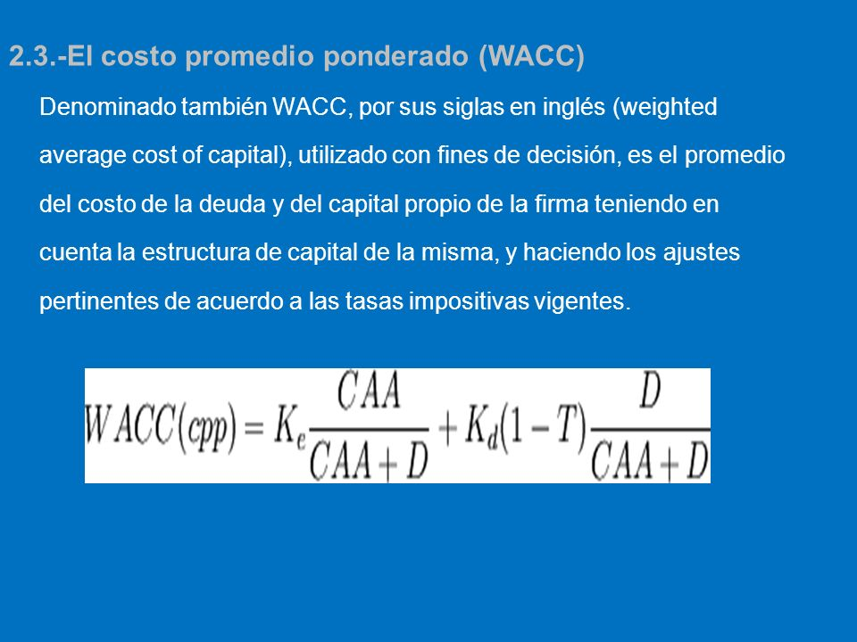 2.3.-El costo promedio ponderado (WACC)