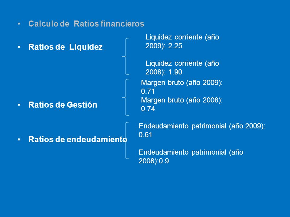 Calculo de Ratios financieros Ratios de Liquidez