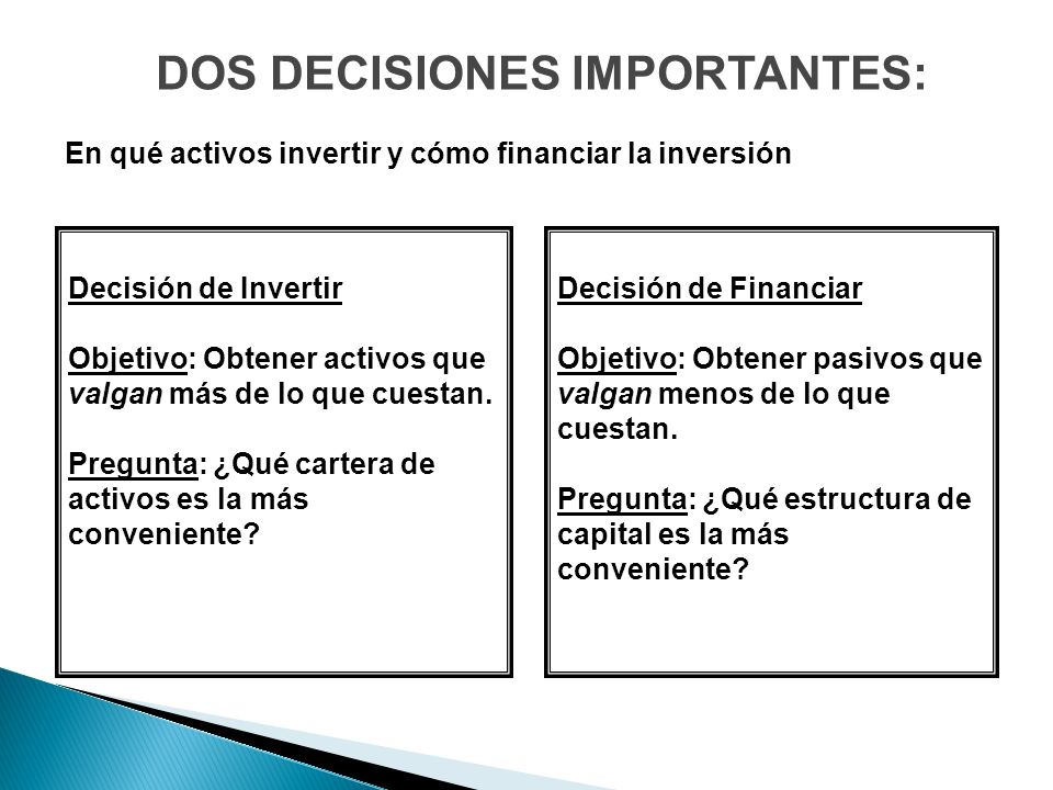 DOS DECISIONES IMPORTANTES: