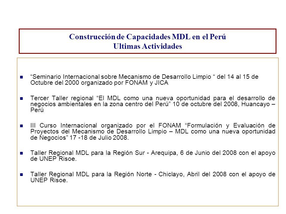 Construcción de Capacidades MDL en el Perú Ultimas Actividades