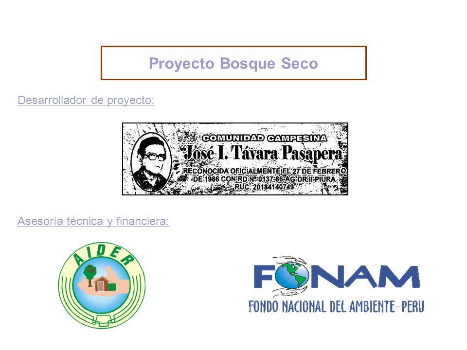 Proyecto Bosque Seco Desarrollador de proyecto: