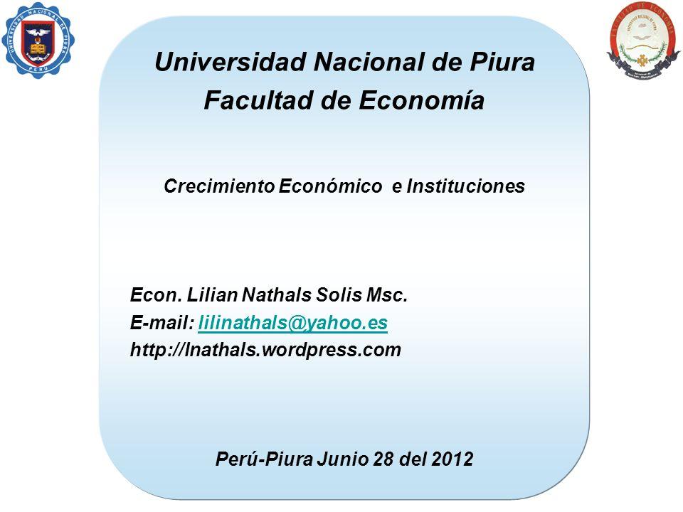 Universidad Nacional de Piura Crecimiento Económico e Instituciones